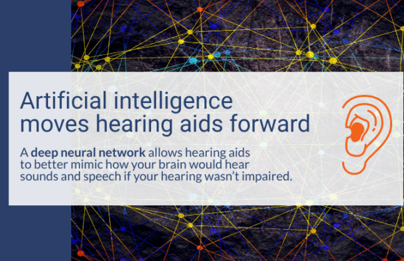 Hearing aids now come with artificial intelligence. What does that mean?